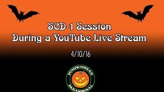 SCD-1 Spirit Box Session During a YouTube Live Stream 4-10-16