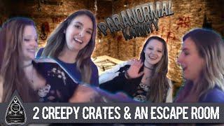 2 Creepy Crates & an Escape Room