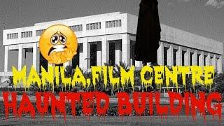 Manila,Film Centre, Philippines (HAUNTED BUILDING)