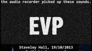 EVP knocks/taps, Staveley Hall, 19/10/2013