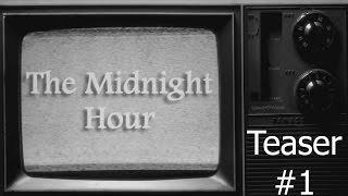 "Midnight Hour Teaser #1: ""I Tre Dottori"""