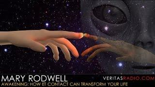 Veritas Radio - Mary Rodwell  - 1 of 2 - Awakening: How ET Contact Can Transform Your Life
