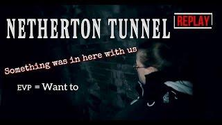 HAUNTED NETHERTON TUNNEL | SOMETHING WAS IN HERE WITH US!