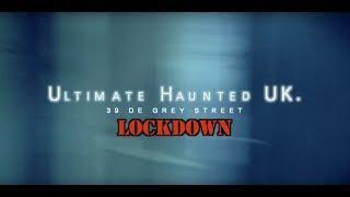 UHUK.. 39 DeGrey Street Lockdown. Episode 1.