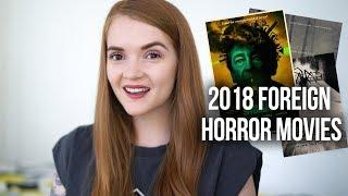 2018 TOP FOREIGN HORROR MOVIES
