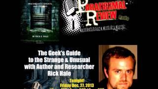 Paranormal Review Radio-Poltergeists, Ghosts & Demons: The Geeks Guide with Rick Hale