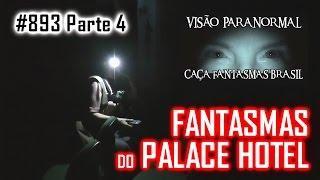 Os Fantasmas do Palace Hotel   Caça Fantasmas Brasil   # 893 parte4