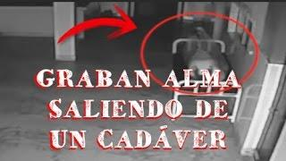 ALMA SALE DE UN CADÁVER (Video Real)