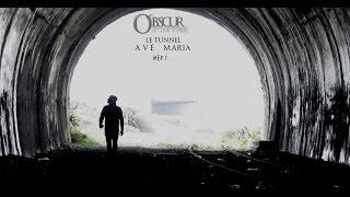 Le Tunnel de l'Avé Maria (S03.Ep2)