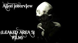ALIEN INTERVIEW - SECRET TO LIFE REVEALED (LEAKED)