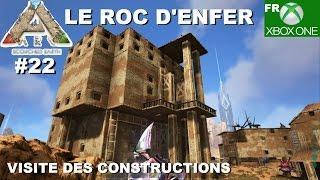 ARK Xbox One [FR] LE ROC D'ENFER (#22 Je visite les constructions des abonnés)
