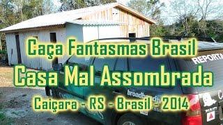 Casa Assombrada Caiçara RS Caça Fantasmas Brasil