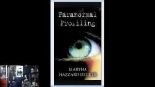 Martha Hazzard Decker Paranormal Central™ July 13 2014