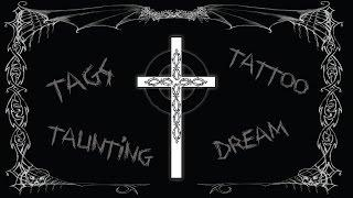 tattoo, tags, taunting & a dream