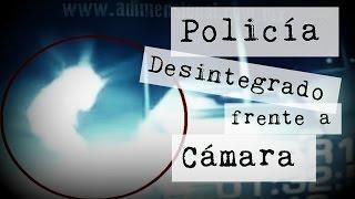 Policía Desintegrado Frente a Cámara (Video Paranormal)