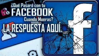 ¿Qué Pasará con tu FACEBOOK Cuando Mueras? - Proyecto Paranormal México