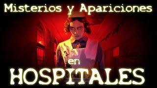 HMisterios y Apariciones en Hospitales