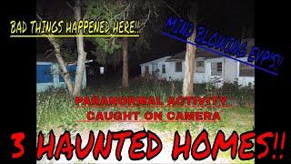 3 HAUNTED AND ABANDONED HOME'S (BAD THINGS HAPPENED HERE)!!