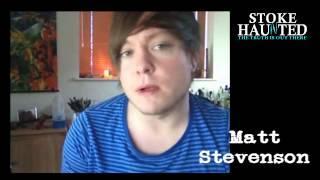 Stoke Haunted Matts thoughts