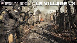 UMBRELLA CORPS [FR] #3 Missions solo : LE VILLAGE