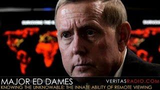 Veritas Radio - Major Ed Dames - Hour 1 of 2 - Major Ed Dames - The Innate Ability of Remote Viewing