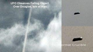 UFO Observes Falling Object Over Douglas, Isle of Man