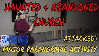 HAUNTED CHURCH AT 3 AM!! INCREDIBLE PARANORMAL ACTIVITY!!