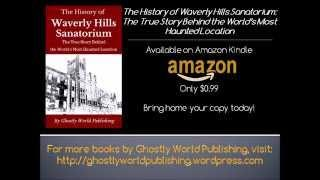 The History of Waverly Hills Sanatorium || Book Trailer