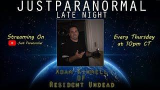 Adam Kimmell | Just Paranormal Late Night LIVE