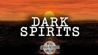 Dark Spirits | Ghost Stories, Paranormal, Supernatural, Hauntings, Horror
