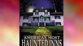 Movies & Film: America's Most Haunted Inns