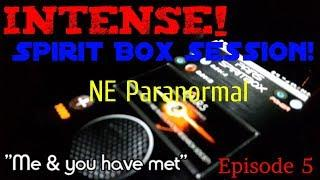 INTENSE SPIRIT BOX SESSION!: NE Paranormal EP 6