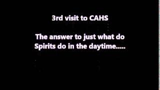 quick clip from CAHS what do the Spirits do in the daytime