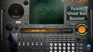 Realm Ghost Box Session on 6/6/16