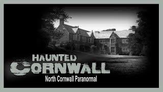 Haunted Cornwall | Bochym Manor | Paranormal Investigation