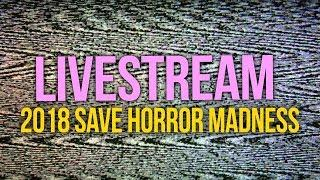 LIVESTREAM: WHO WILL WIN?! SAVE HORROR MADNESS