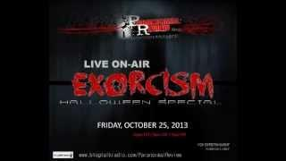 Paranormal Review Radio: Live on Air Exorcism