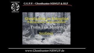 Ghosthunting im Ruhrgebiet - #TomsTalkMystery