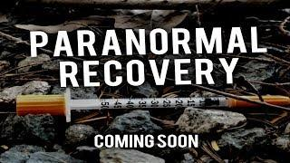 Paranormal Recovery coming soon
