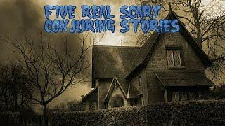 5 Creepy Real Conjuring Stories