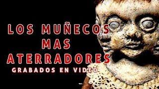 ATERRADORES muñecos grabados en video