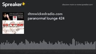 paranormal lounge 424 (part 4 of 8)
