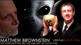 Veritas Radio - Matthew Brownstein - The Starchild Project - In Memory of Lloyd Pie - Part 1 of 2