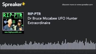 Dr Bruce Mccabee UFO Hunter Extraordinaire (part 2 of 8)