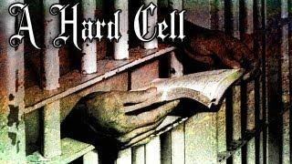 A Hard Cell, Paranormal Style!