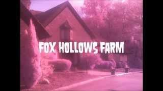 Fox Hollows Farm paranormal investigation