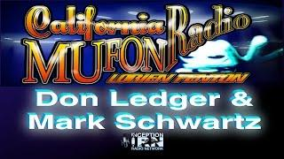 Don Ledger & Mark Schwartz  - Ocean Floor UFOs - California Mufon Radio