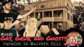 Gas, Grub, and Ghosts: Paracon to Malvern Hill
