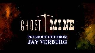 Ghost Mine Jay Verburg Oregon CON