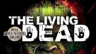The Living Dead | Ghost Stories & Paranormal Podcast